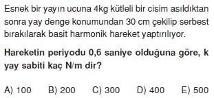 basitharmonikhareketvegenelcekimyasasitest1006